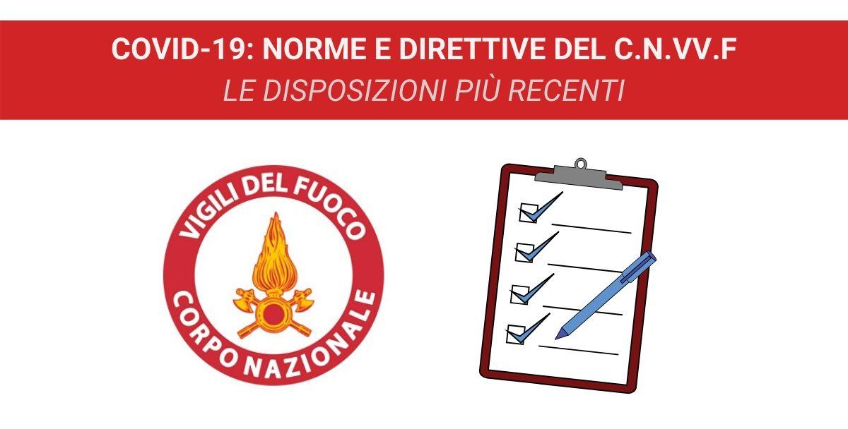 COVID-19: Norme e direttive del C.N.VV.F