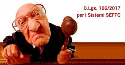 D.Lgs. 106/2017 e componenti dei Sistemi SEFC, ad ognuno la propria responsabilità