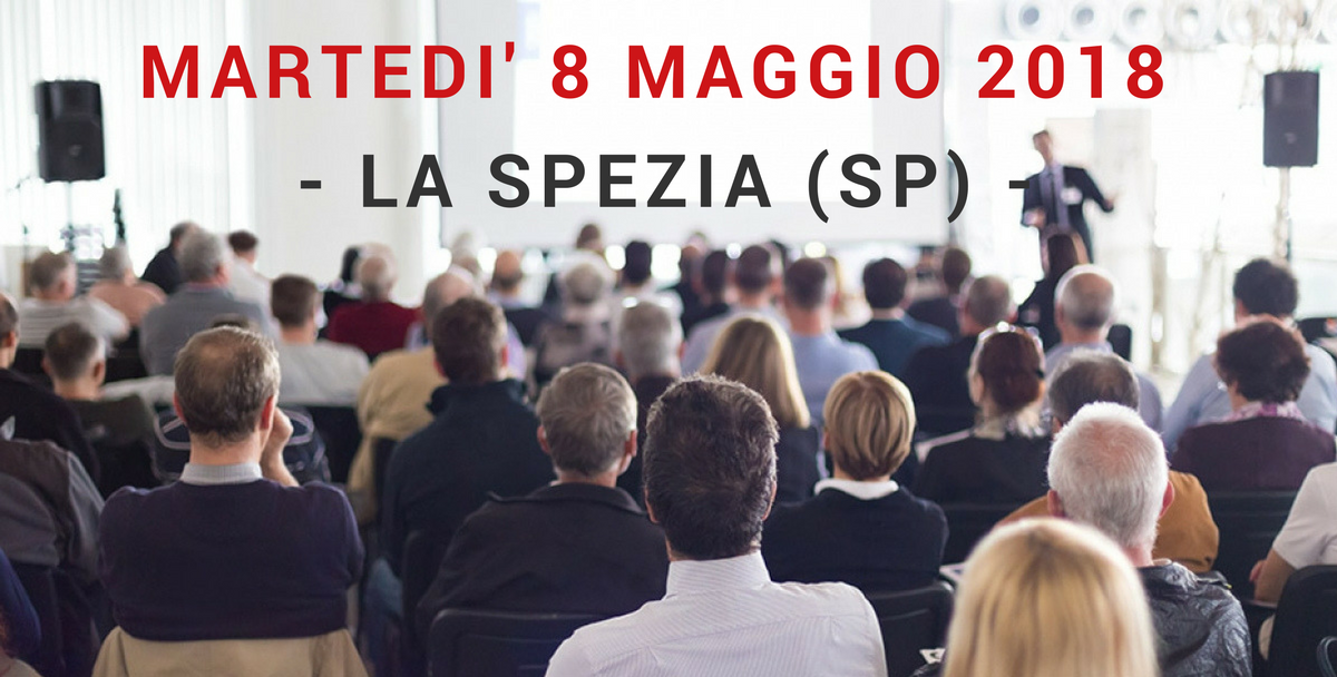 Seminario Tecnico Gratuito | 8 maggio 2018 | La Spezia (PG)