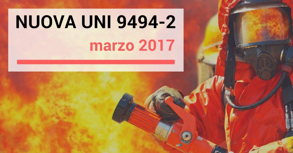 Le principali novità della nuova UNI 9494-2:2017