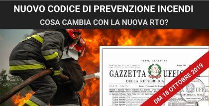 DM 18 ottobre 2019: le novità del Codice di Prevenzione Incendi